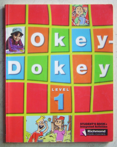 okey dokey level 1 student's book / ed richmond