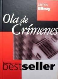 ola de crimenes / james ellroy