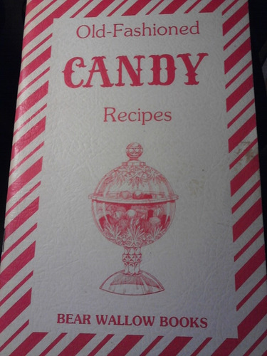 old fashion candy- dulces tradicionales