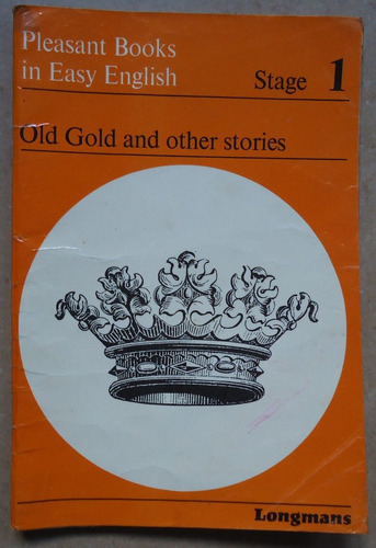 old gold and other stories. stage one - longmans