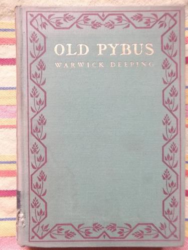old pybus warwick deeping primera edición 1928