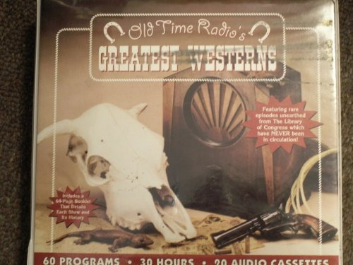 old time radio: greatest westerns