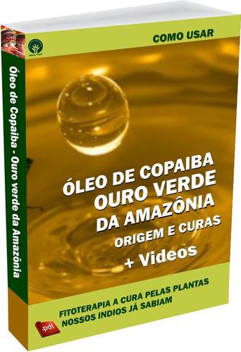 óleo de copaiba 100% puro, grátis e-book como usar