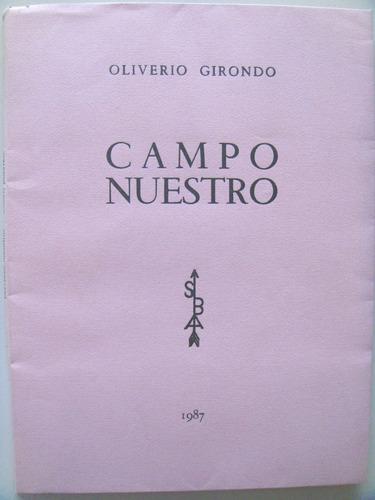 oliverio girondo: campo nuestro.