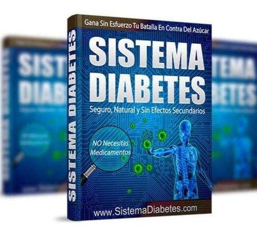 olvidate de la diabetes con el sistema diabetes