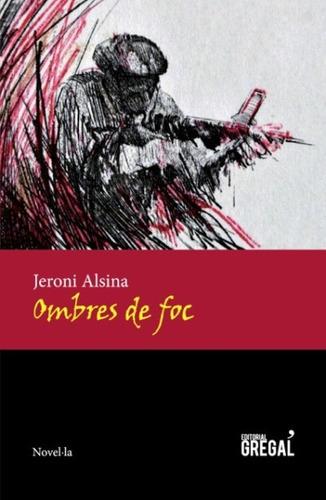 ombres de foc(libro novela y narrativa extranjera)