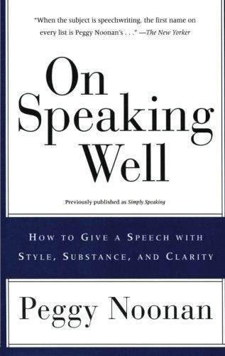 on speaking well peggy noonan