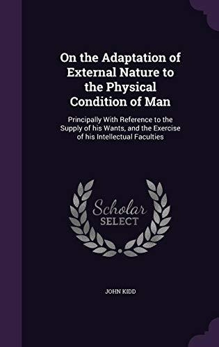 on the adaptation of external nature to the physical condit