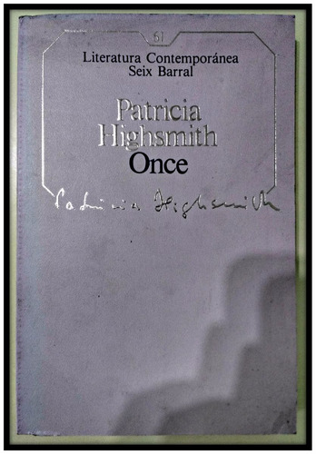 once patricia highsmith