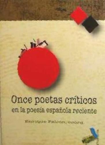 once poetas críticos en la poesía española reciente(libro po
