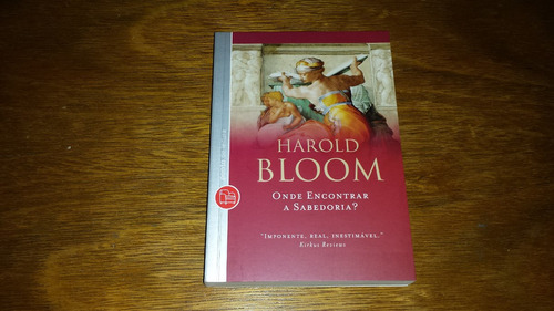 onde encontrar sabedoria - harold bloom - novo