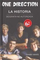 one direction:la historia (b de bolsillo-td); white, danny