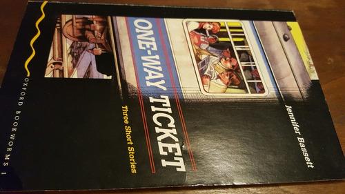 one way ticket. three short stories. jennifer bassett