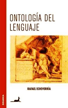 ontologia del lenguaje rafael echeverria - libro nuevo envio
