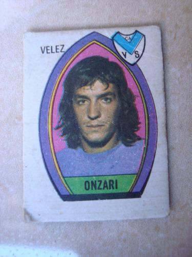 onzari velez figurita futbol album golazo 1973