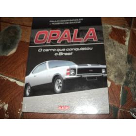 Opala O Carro Que Conquistou O Brasil Livro