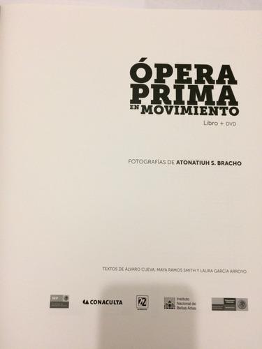 ópera prima en movimiento