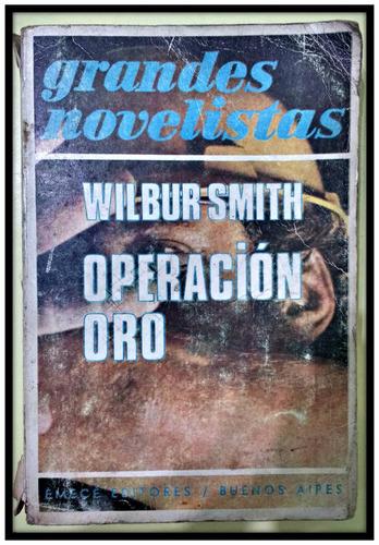 operación oro  wilbur smith