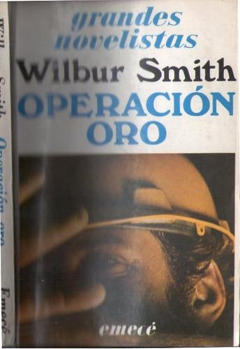 operación oro - wilbur smith