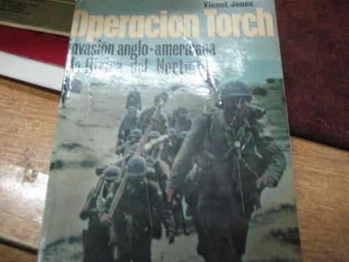 operacion torch - ed. san martin - v. jones