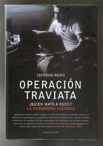 operacion traviata - ceferino reato