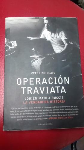 operacion traviata ceferino reato
