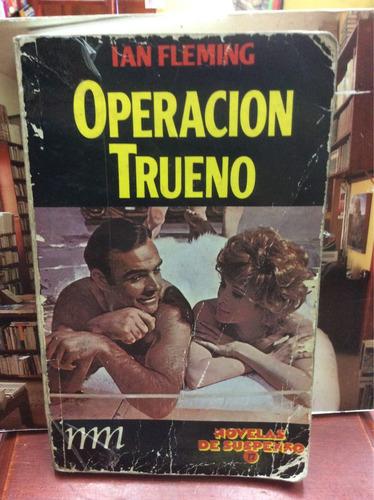 operación trueno - ian fleming - ed. montaña mágica - 1961