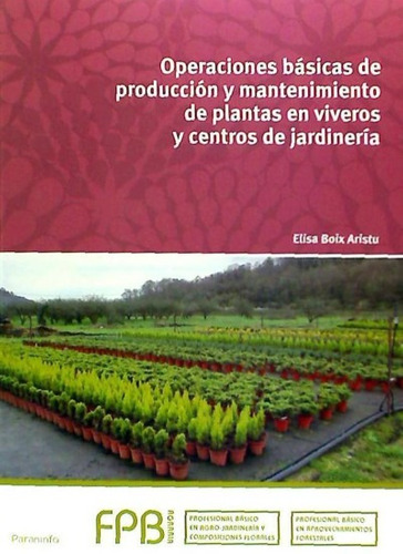 operaciones básicas de producción y mantenimiento de plantas