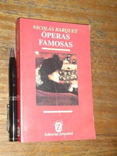 óperas famosas nicolás barquet editorial juventud