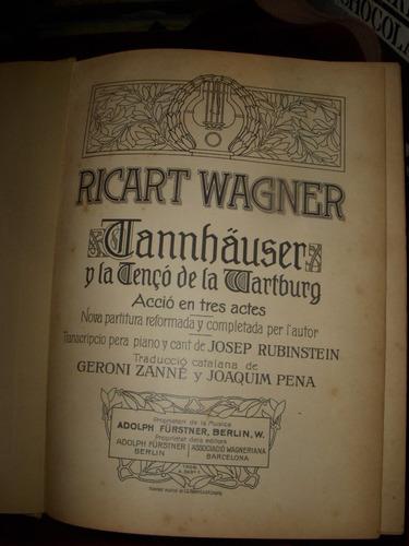 ópera.wagner.tannhäuser.en catalán.barcelona.a.de riquer