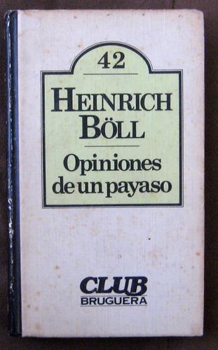 opiniones de un payaso  heinrich boll