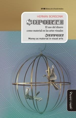 $oporte. el uso del dinero como material en las artes visual