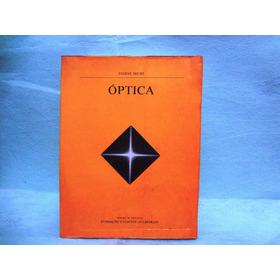Óptica - Eugene Hecht-  Fundação Calouste Gulbenkian-troco