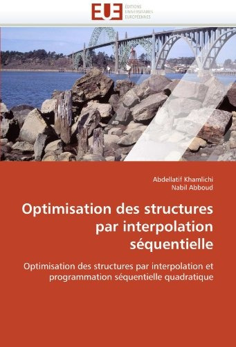 optimisation des structures par interpolation sequentielle;