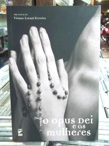 opus dei e as mulheres livro