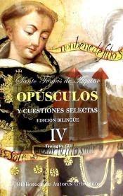 opúsculos y cuestiones selectas. iv: teología (ii)(libro )