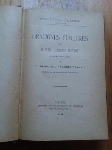 oraciones fúnebres ~ jacobo benigno bossuet / madrid 1914