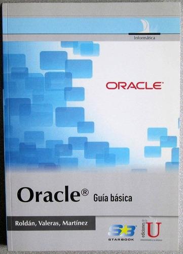 oracle guía básica - david roldán / ediciones de la u