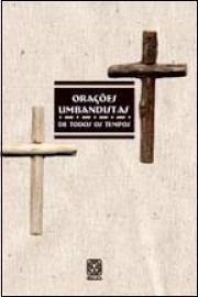 orações umbandistas de todos os tempos - 4ª edição
