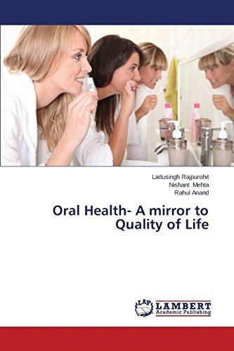 oral health- a mirror to quality of life; rajpurohit ladusi