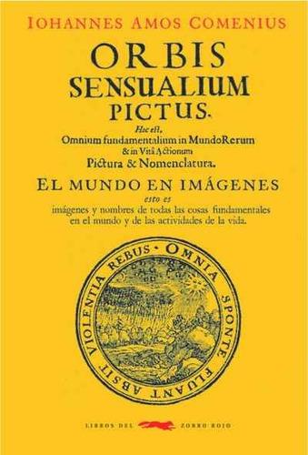 orbis sensualium pictus, comenius, zorro rojo