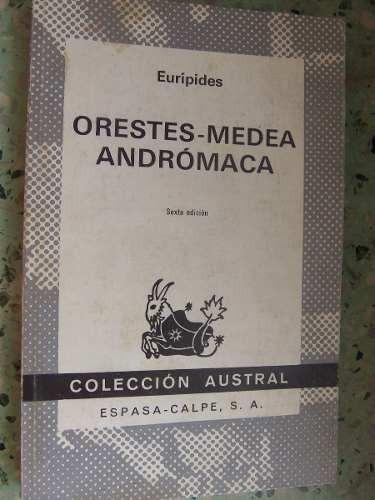 orestes medea andromaca euripides austral espasa calpe