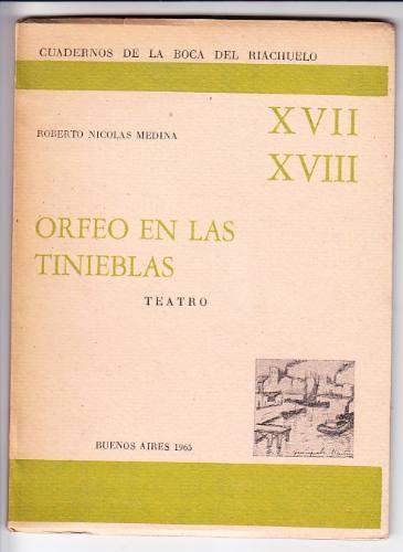 orfeo en las tinieblas / roberto n. medina / la boca  1965