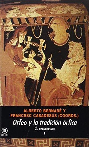 orfeo y la tradicion orfica : various authors