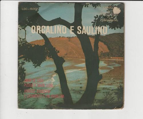 orgalino e saulino 1969 amor de cego - compacto ep 30
