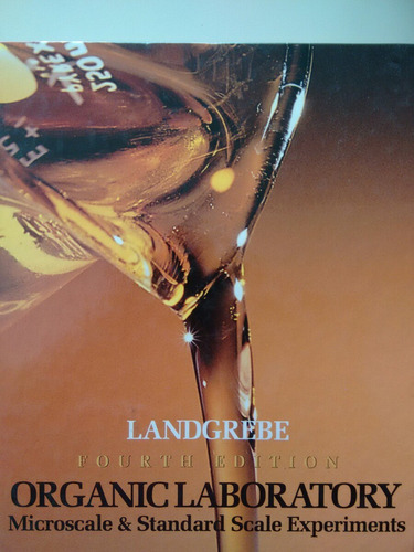 organic laboratory- landgrebe-fourth edition