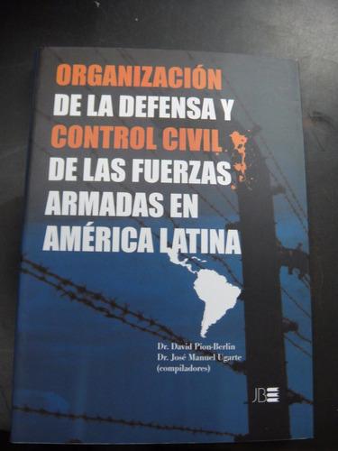 organización de la defensa y control civil de las fuerzas