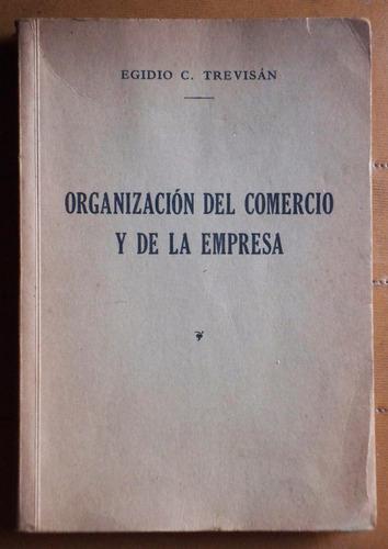 organización del comercio y la empresa / egidio c. trevisan