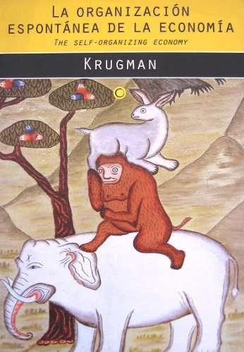 organización espontánea de la economía. krugman. bosch
