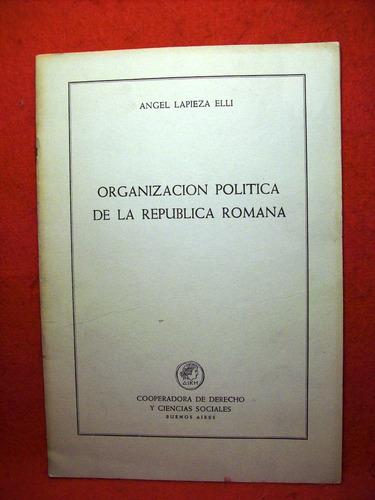 organización política república roma ángel lapieza elli 1964